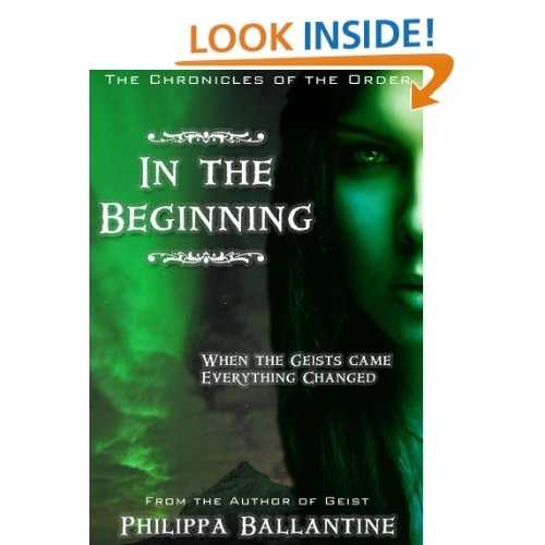 In the Beginning (Chronicles of the Order) eBook: Philippa Ballantine: Kindle Store