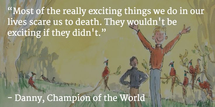 This quote from Danny, Champion of the World by #RoaldDahl makes us smile. #childrensbooks #inspiringquotes
