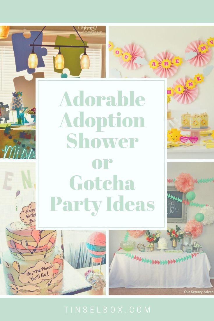 Adoption Shower Or Gotcha Party Ideas