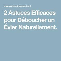 2 Astuces Efficaces pour Déboucher un Évier Naturellement.