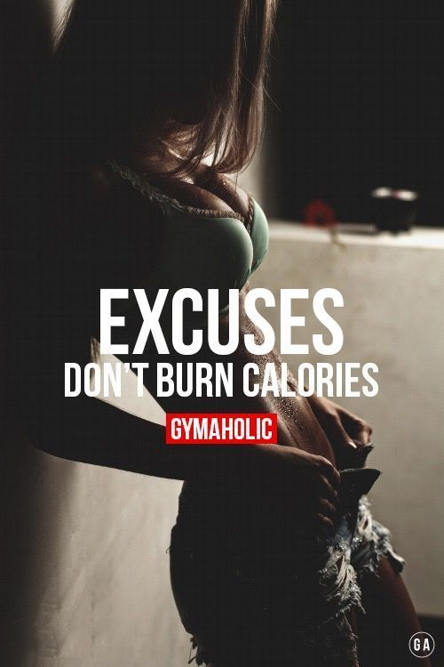 Excuses do not burn calories! #Motivation #Inspiration #Success #Quotes # Profits – Sport und Gesundheit