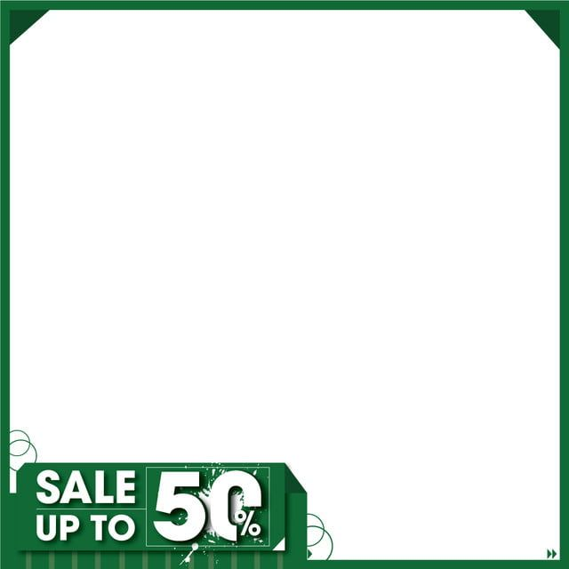 Border Frame Green Sale Up To Sale Icons Green Icons Frame Icons Png And Vector With Transparent Background For Free Download Transparent Background Border Frame