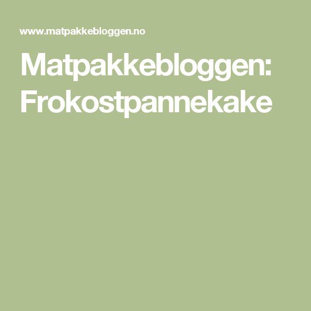 Matpakkebloggen: Frokostpannekake