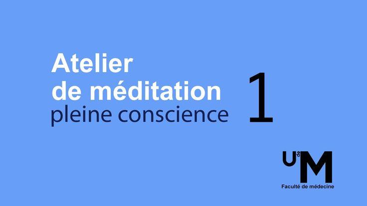 Atelier 1 : Introduction à la méditation et s'ouvrir à l'expérience de l...