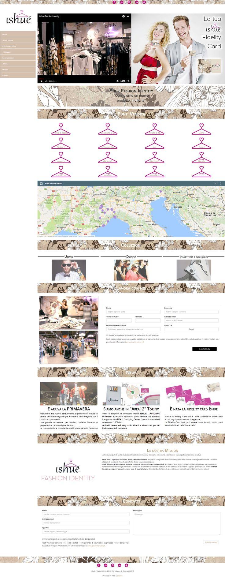 Ishué è una catena di negozi di abbigliamento con un approccio al cliente molto evoluto. L'intento principale del nostro cliente era quello di veicolare le collezioni in maniera stimolante e moderna, valorizzando ogni aspetto del percorso creativo. Noi abbiamo soddisfatto le sue richieste creando un sito web con i più moderni tipi di contenuto e collegandolo al nostro sistema di gestione delle carte fedeltà.