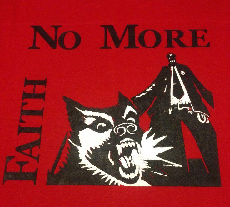 """""""Faith No More"""" Diseño y Estampado en Serigrafía. BRUGGE Diseño y Producción."""