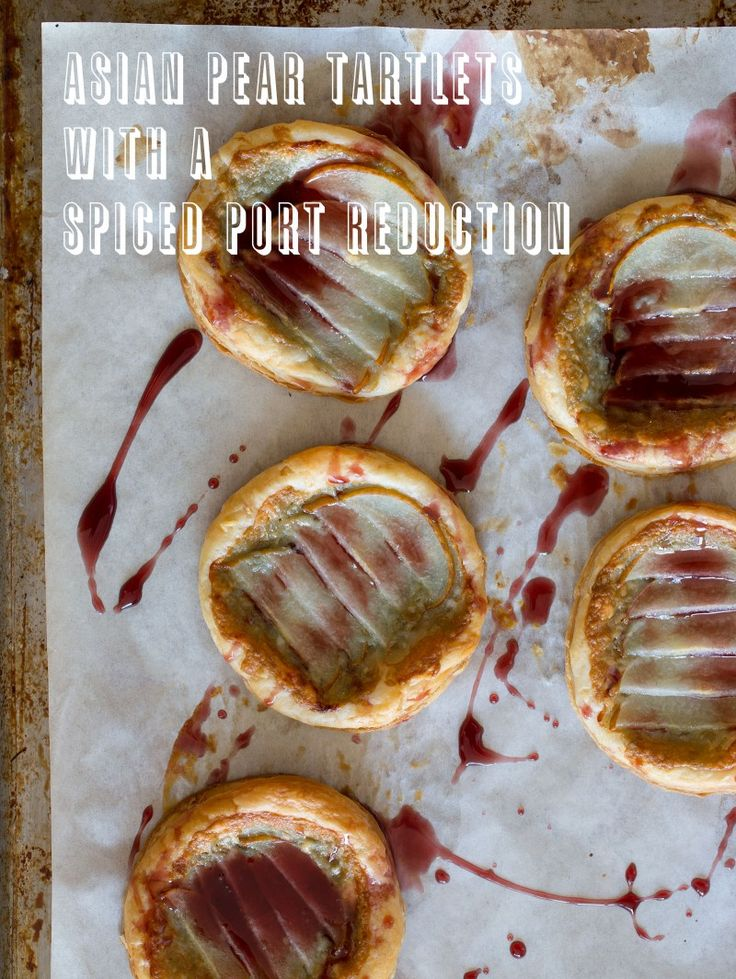 Asian Pear Tartlets with a Spiced Port Reduction | Spoon Fork Bacon