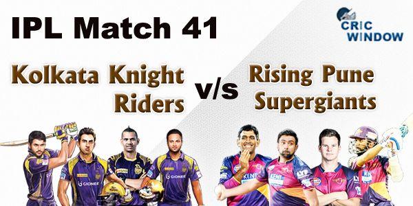 IPL Today's encounter  Match 41 Kolkata Knight Riders v Rising Pune (D/N), Eden Gardens, Kolkata http://www.cricwindow.com
