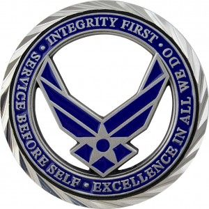 U.S. Air Force Core Values: Integrity first, Service before self, excellence in all we do! Something to live by