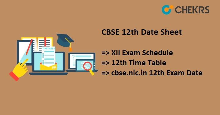 Cbse 12th Date Sheet 2019 Released Exam Will Held In February March Exam Schedule 12th Exam Dating