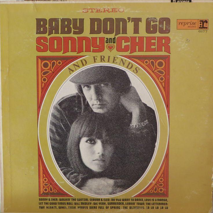 Sonny Amp Cher Quot Baby Don T Go Quot 1966 Classic Album Covers