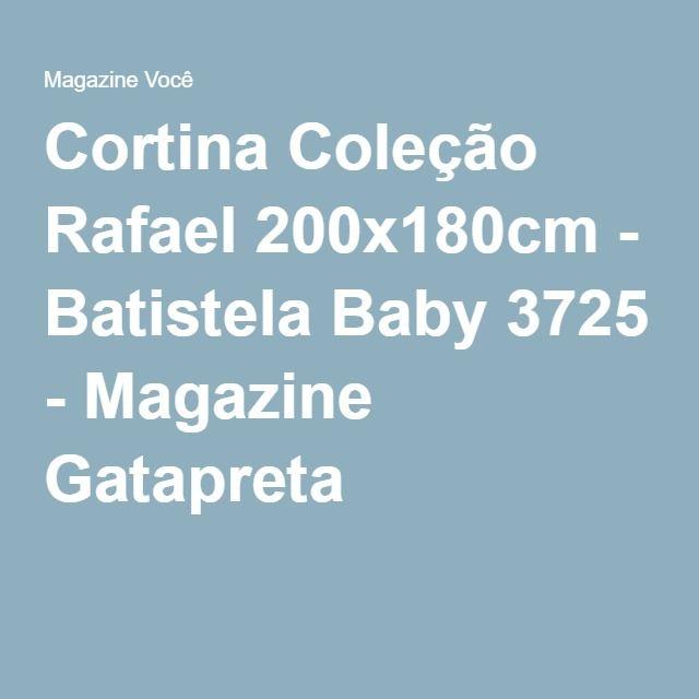 Cortina Coleção Rafael 200x180cm - Batistela Baby 3725 - Magazine Gatapreta