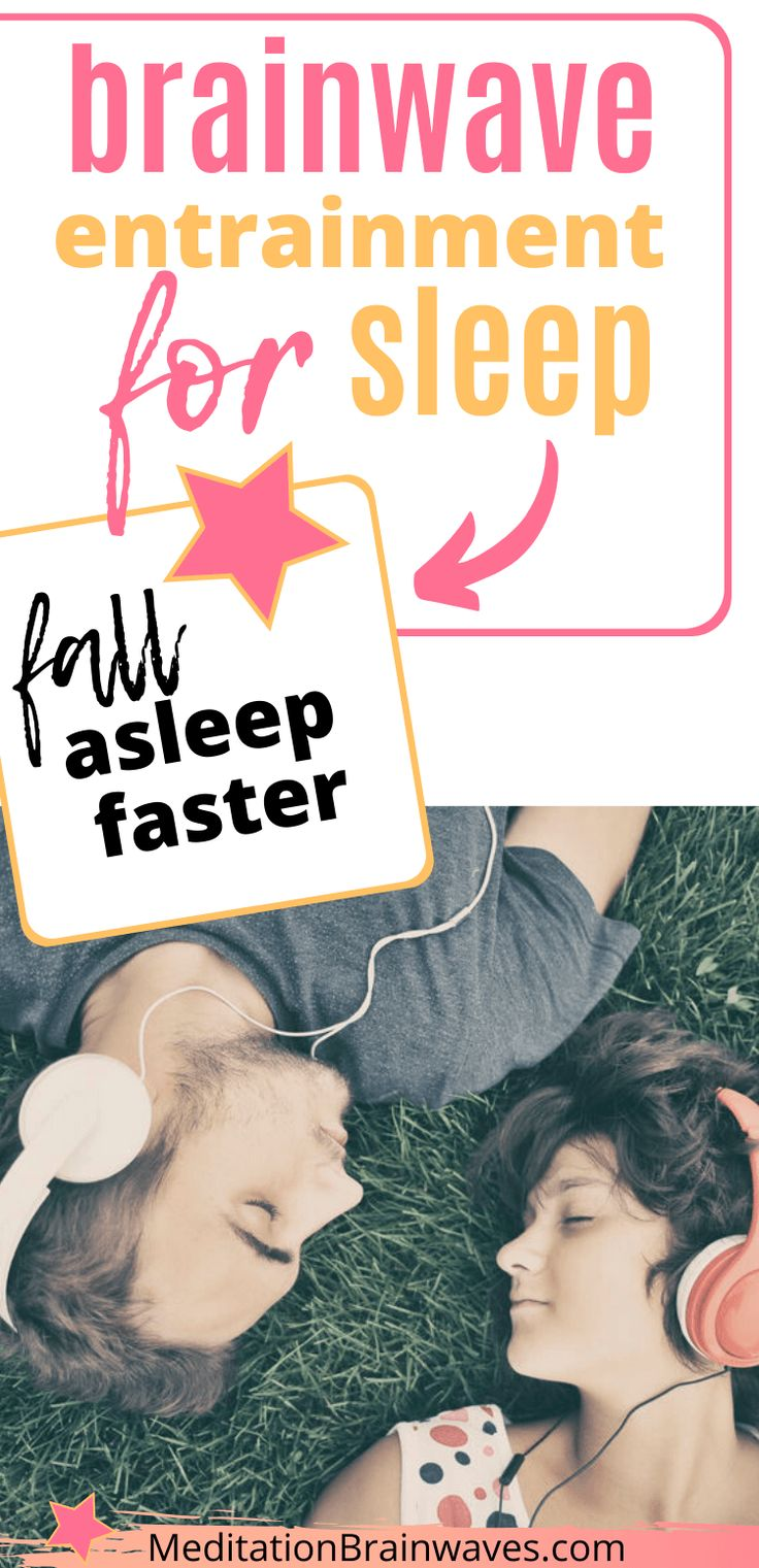 Brainwave Entrainment for Sleep Find Out How to Fall