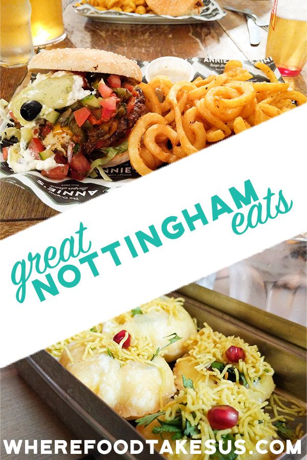 The Best Restaurants In Nottingham England Where Food Takes Us Delicious Restaurant Food Indian Street Food