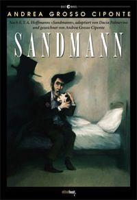 E.T.A. Hoffmanns böses Nachtstück »Der Sandmann« ist eine fast 200-jährige Erfolgsgeschichte. Mit ausdrucksstarken Szenen visualisiert Andrea Grosso Ciponte Dacia Palmerinos Adaption des beliebten Klassikers.