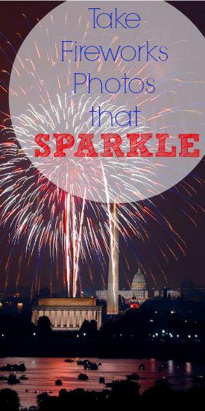 Take Fireworks Photos that SPARKLE ~ Some Photo Tips!