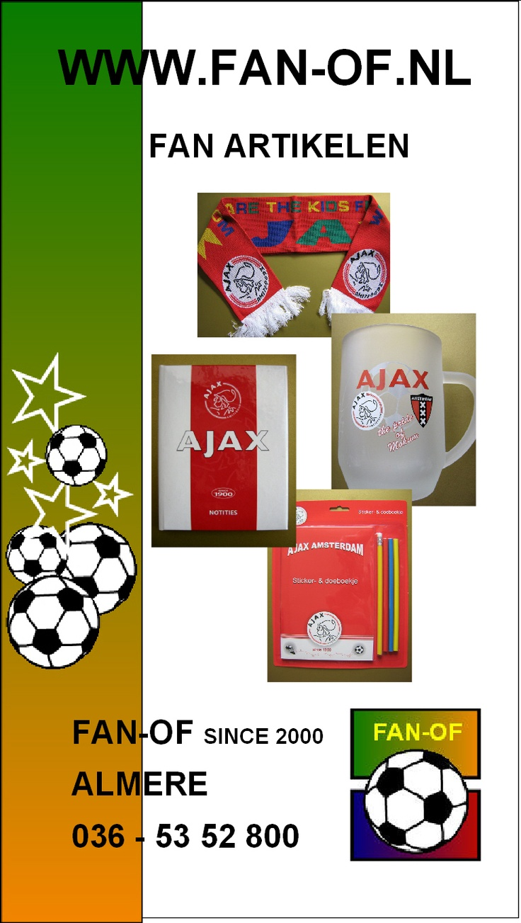 FAN van AJAX! meer dan 3000 fan artikelen zoals Ajax Kleding, Ajax Slaapkamer, Ajax Sjaals/Caps, Ajax Sieraden, Ajax mini Kits, Ajax klokken/wekkers en vele aanbiedingen. 036-5352800 #Almere www.fan-of.nl