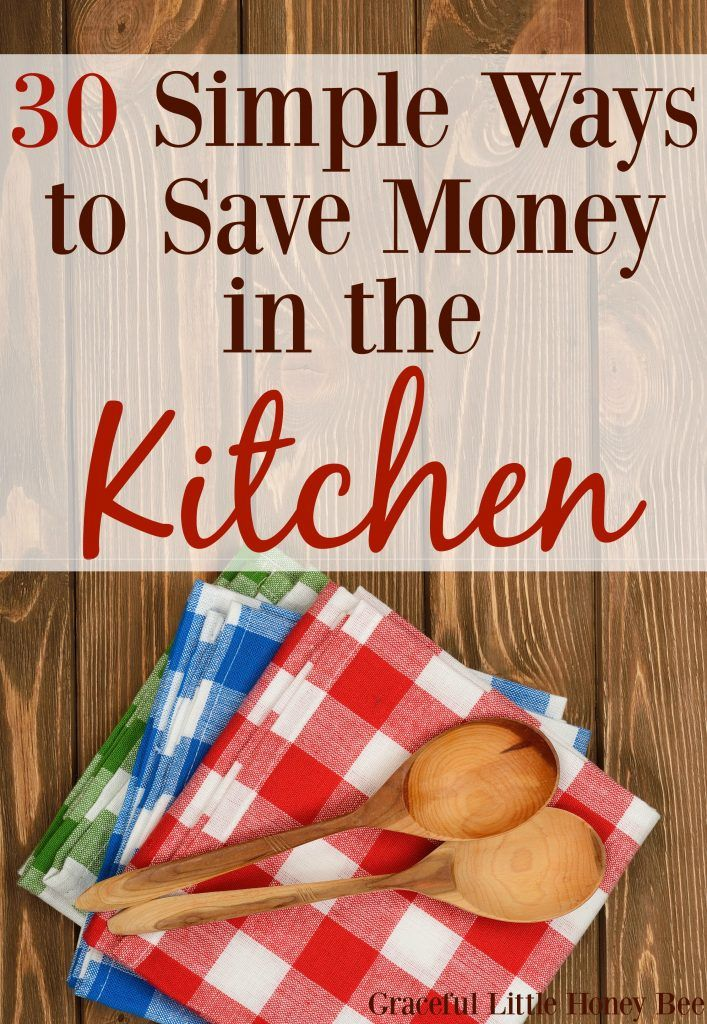 Check out this list of 30 Simple Ways to Save Money in the Kitchen on gracefullittlehoneybee.com