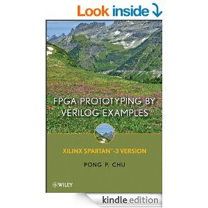 Amazon.com: FPGA Prototyping By Verilog Examples: Xilinx Spartan-3 Version eBook: Pong P. Chu: Kindle Store