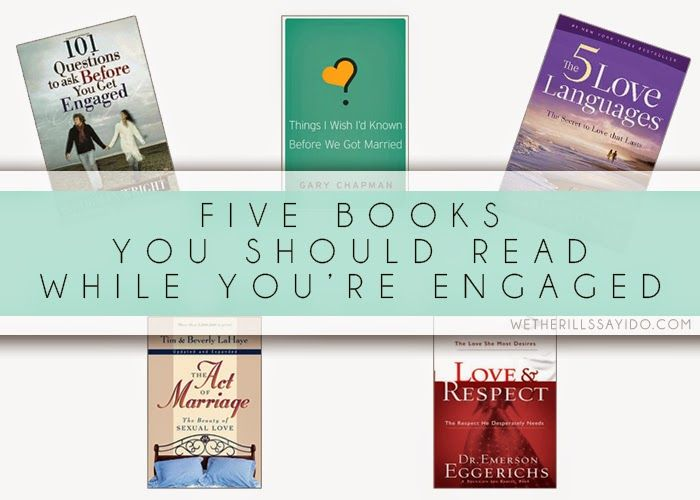 Five Books to Read While You're Engaged–they're great even if you're already married, too!