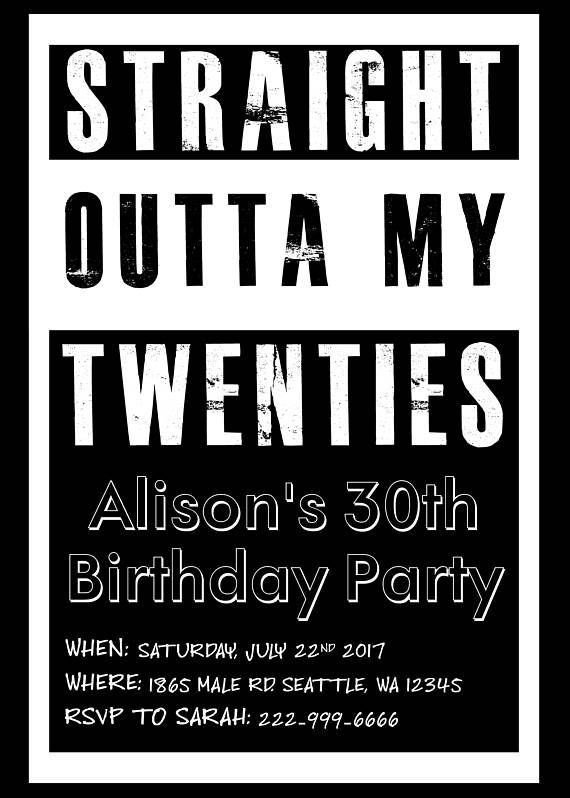 Straight Outta My Twenties Themed Birthday Party Invitation