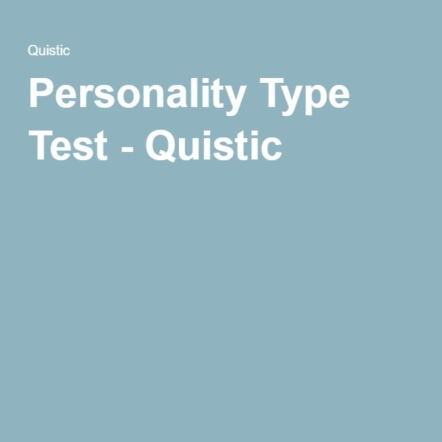 Personality Type Test - Quistic