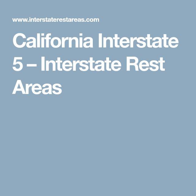 California Interstate 5 – Interstate Rest Areas