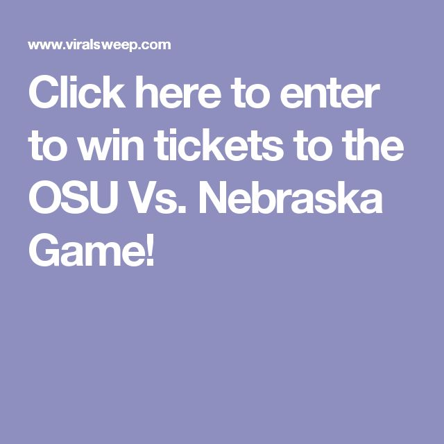 Click here to enter to win tickets to the OSU Vs. Nebraska Game!