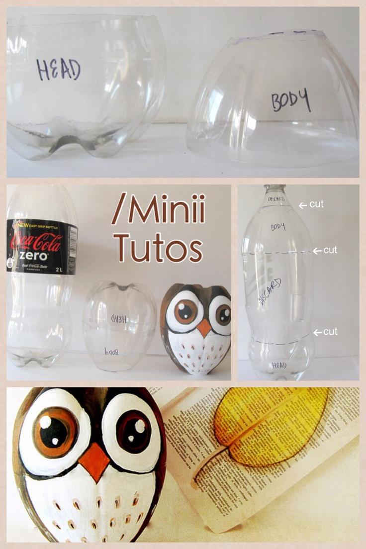 Búhos con botellas recicladas!! Ve a…  www.facebook.com/MiniiTutos   Haz un búho con una botella de 2 litros! Instrucciones en el link anterior.