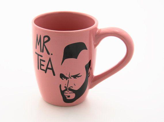 Pink Mr T Tea tea cup or mug by LennyMud on Etsy, $16.00