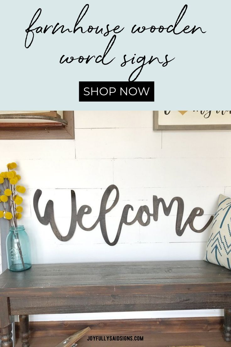 Welcome Farmhouse Wooden Word Cutout Signs This Welcome Sign Is Perfect For An Entry Way In Y Rustic Themed Decor Farmhouse Style Decorating Rustic Wall Decor