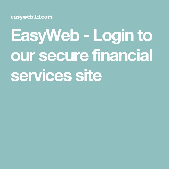 EasyWeb - Login to our secure financial services site