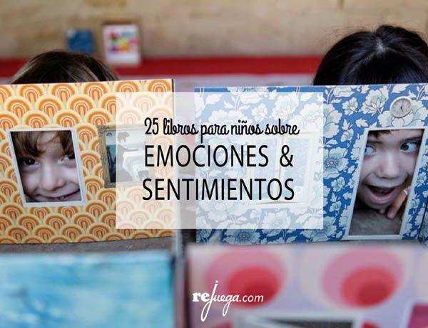 25 libros sobre emociones y sentimientos para niños