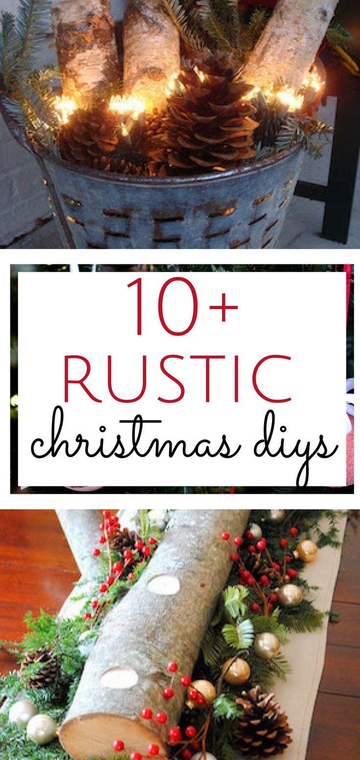 10+ Rustic Christmas DIYs -