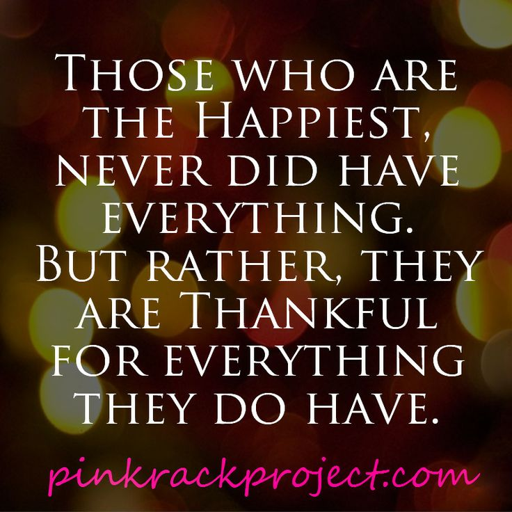 Love And Faith Quotes: #happiness #quotes #thankful #pinkrackproject