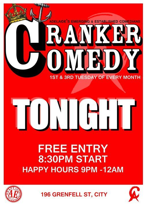Thanks to Ross Vosvotekas for the opportunity to be part of the first Cranker Comedy for 2017!  Sharing the stage with some of my favourite comics including James McCann (host), Jay Michael (feature act) and Ross Vosvotekas.  8.30pm start, free entry and cheap drinks woo!