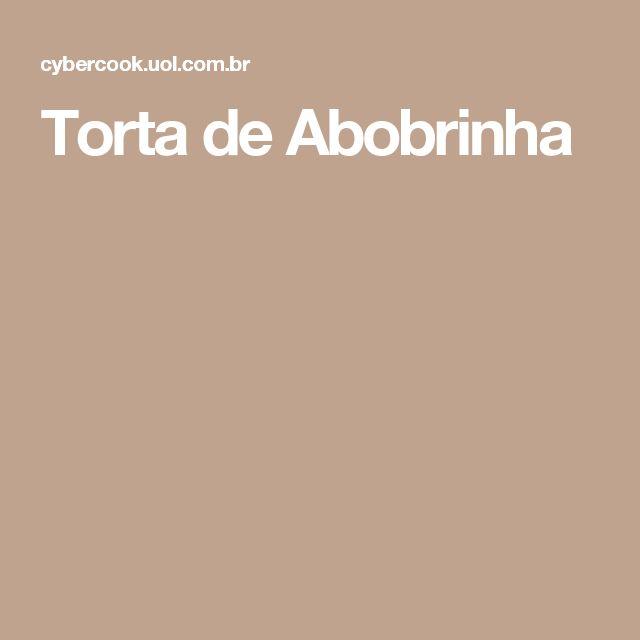 Torta de Abobrinha