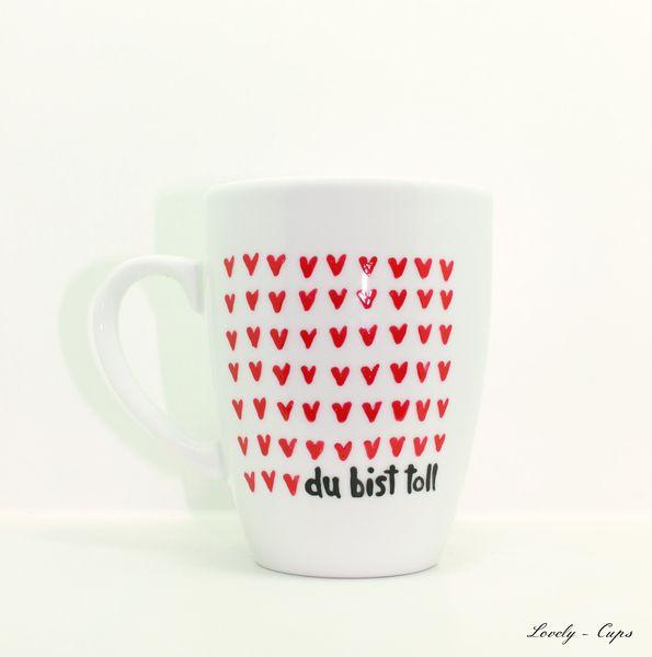 Tasse du bist toll,die 1000 Herz Tasse,Love Tasse von Lovely-Cups   auf DaWanda.com