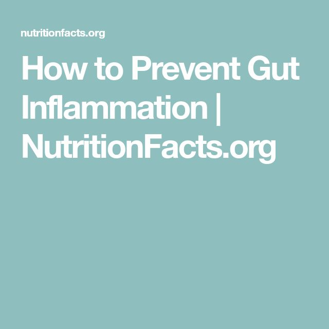 How to Prevent Gut Inflammation | NutritionFacts.org
