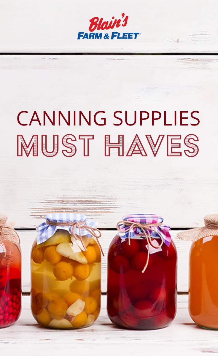 Want to start canning? Here are your canning supplies must haves.
