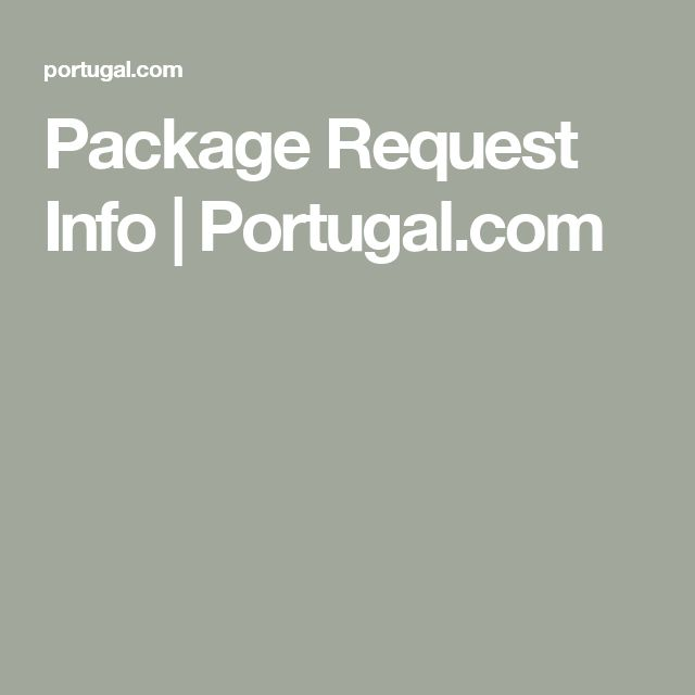 Package Request Info   Portugal.com