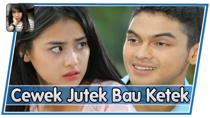 FTV Terbaru || Cewek Jutek Bau Ketek (Gege Elisa, Ridwan Ghany) || Bioskop Indonesia - YouTube