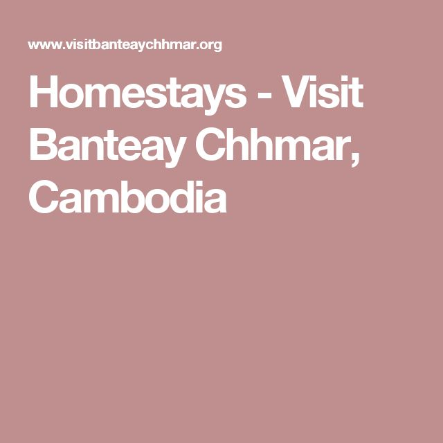 Homestays - Visit Banteay Chhmar, Cambodia