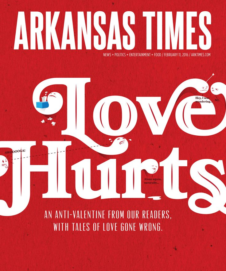 Arkansas news, politics, opinion, restaurants, music, movies and art | Issue Archives | Feb 11, 2016