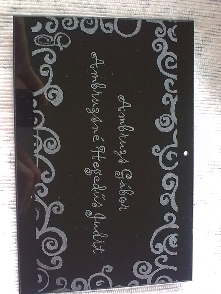 saját készítésű garvírozott üveg névtábla 2./ handmade glass engraved name plate