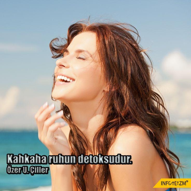 Kahkaha ruhun detoksudur. #kahkaha #infoteizm #gülüş #gönül #hayat #duygu #ruh #mutlu