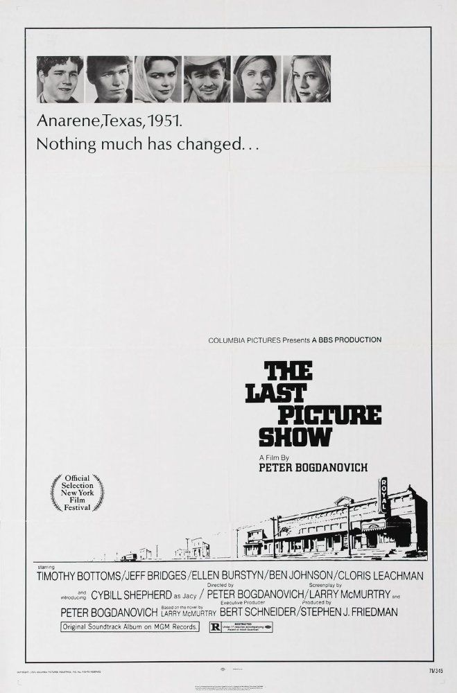 An all-time favourite!  Directed by Peter Bogdanovich.  With Timothy Bottoms, Jeff Bridges, Cybill Shepherd, Ben Johnson. In 1951, a group of high schoolers come of age in a bleak, isolated, atrophied West Texas town that is slowly dying, both culturally and economically.