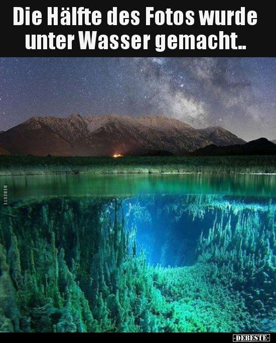Die Hälfte des Fotos wurde unter Wasser gemacht..