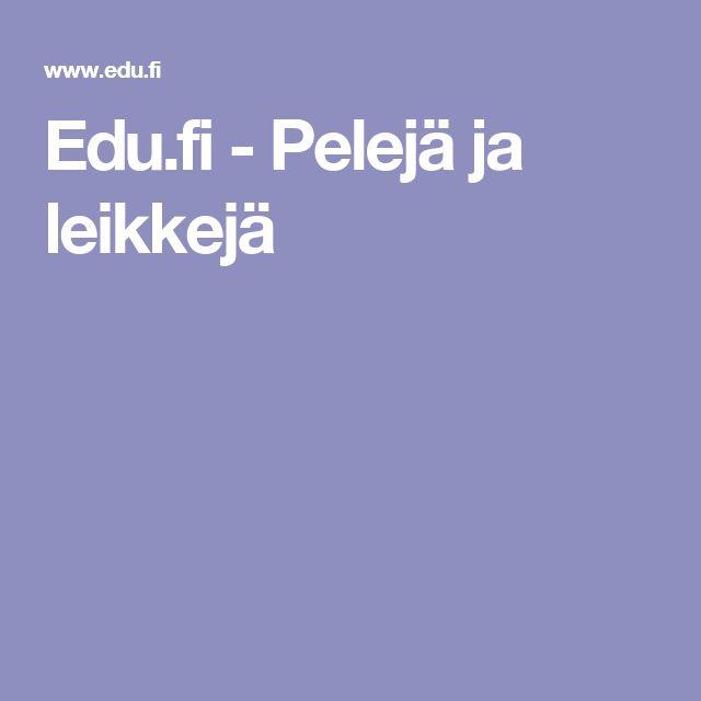 Edu.fi - Pelejä ja leikkejä