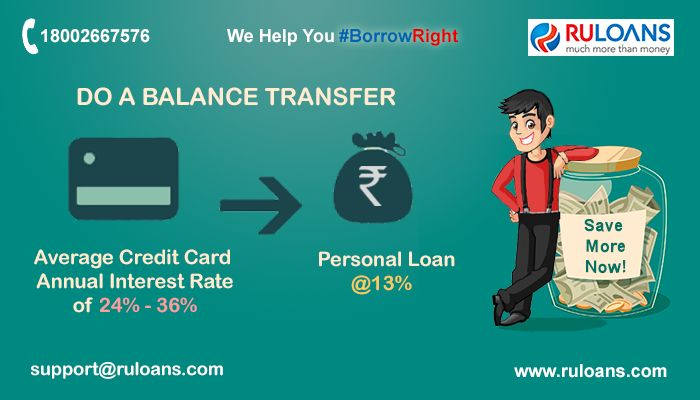 Transfer Your Credit Card Outstanding Into Personal Loan & save more on EMI. For more details visit - http://buff.ly/1XYpzQ8 - #Ruloans #BorrowRight